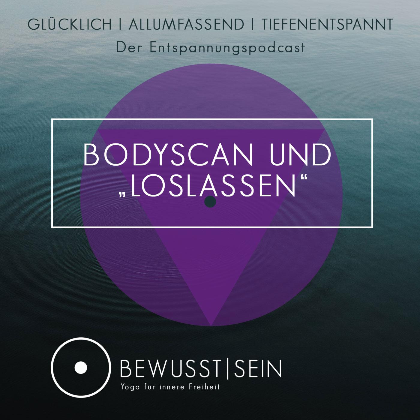 Bodyscan und Loslassen